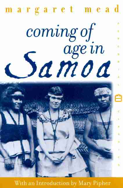 Coming of Age in Samoa - Margaret Mead, 1928