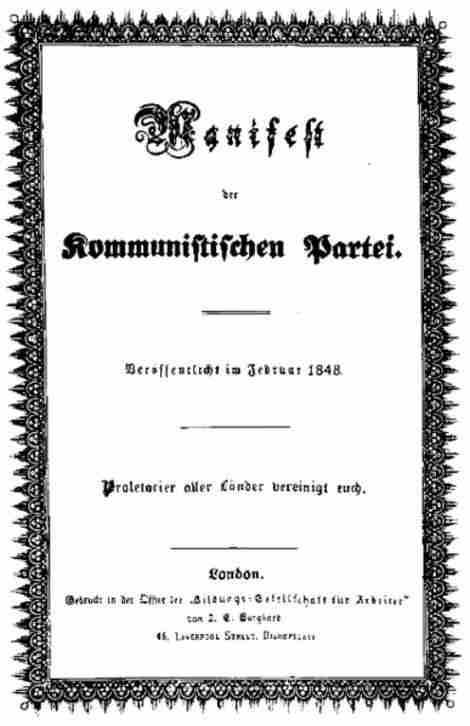 The Manifesto of the Communist Party Karl Marx and Friedrich Engels, 1848