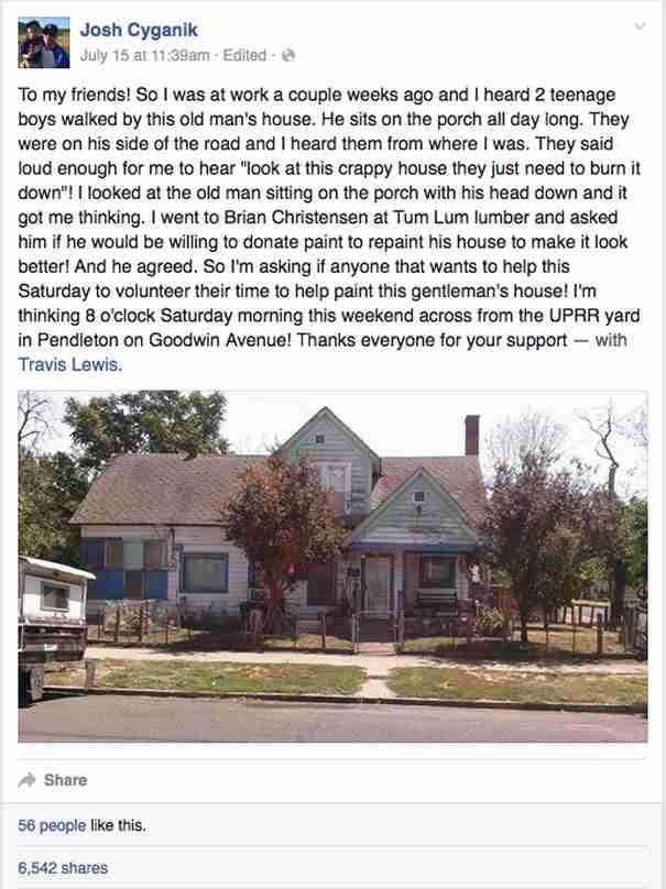 Αυτό που έκανε ο Σιγκάνικ ήταν να δημοσιεύσει ένα μήνυμα στο Facebook μέ το οποίο ζητούσε βοήθεια για να βάψει το σπίτι του ηλικιωμένου.