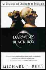 Darwin's Black Box Michael Behe, 1996