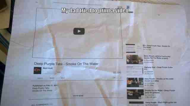 Ο μπαμπάς της προσπάθησε να εκτυπώσει ένα βίντεο από το Youtube. Το αποτέλεσμα; Δείτε το μόνοι σας..